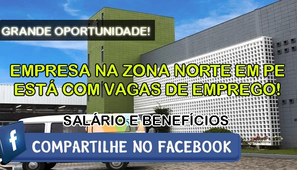 Fabrica na zona norte em pernambuco est com oportunidades for Fabrica de aberturas zona norte