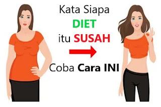 Cara cepat diet dan menurunkan berat badan