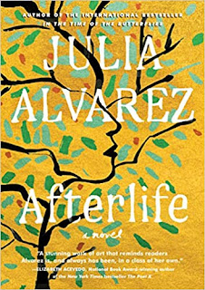 Book Review: Afterlife, by Julia Alvarez