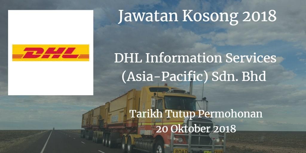 Jawatan Kosong DHL Information Services (Asia-Pacific) Sdn. Bhd 20 Oktober 2018