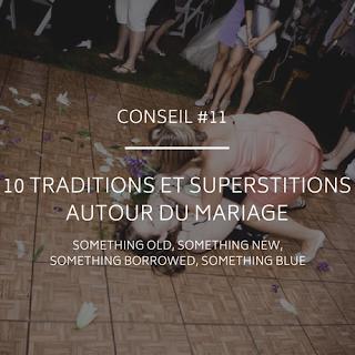 Traditions et superstitions autour du mariage