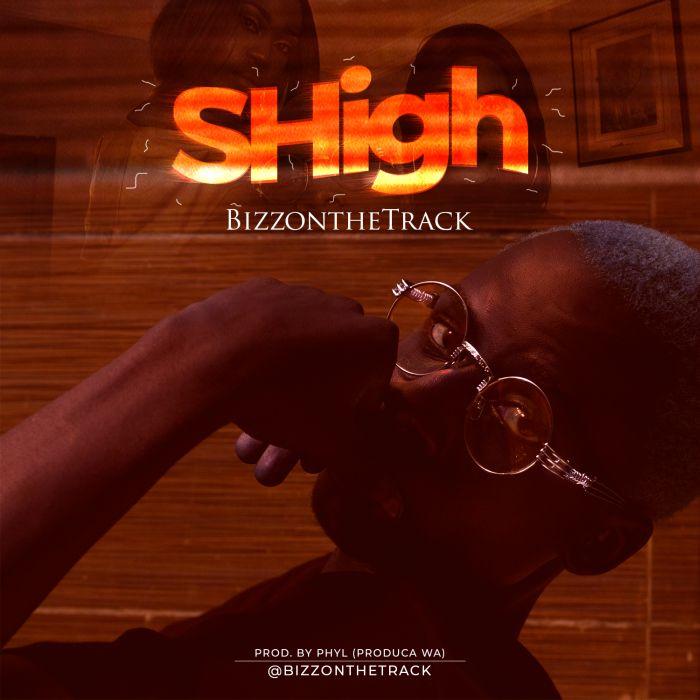 bizzSHIGH-1 New Song: Bizzonthetrack - SHigh