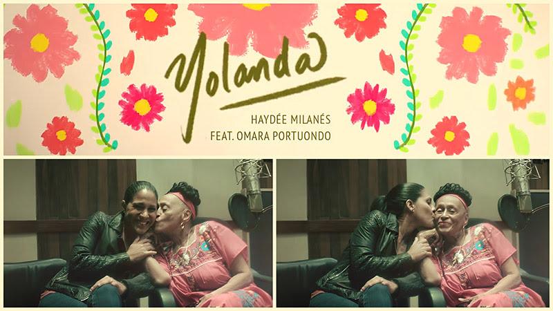 Haydée Milanés - Omara Portuondo - ¨Yolanda¨ - Videoclip. Portal Del Vídeo Clip Cubano - 01