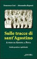 Sulle tracce di sant'Agostino da Genova a Pavia-Francesca Cosi e Alessandra Repossi-copertina