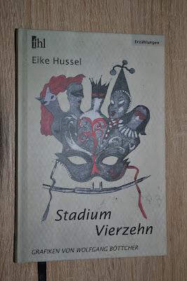 """""""Stadium Vierzehn"""" von Elke Hussel, Erzählungen"""