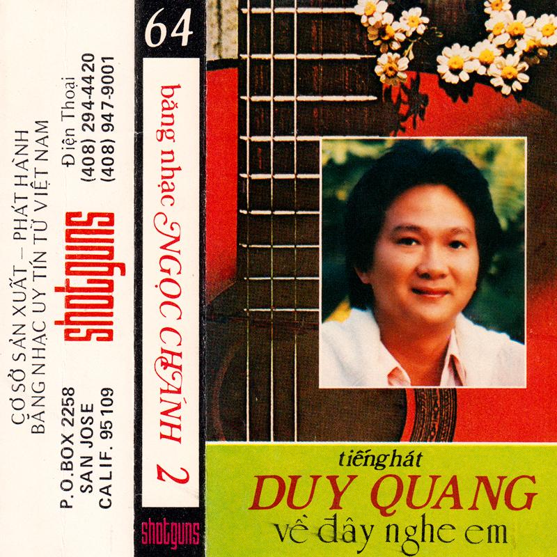 Tape Shotguns 64 - Ngọc Chánh 2 - Duy Quang - Về Đây Nghe Em (WAV)