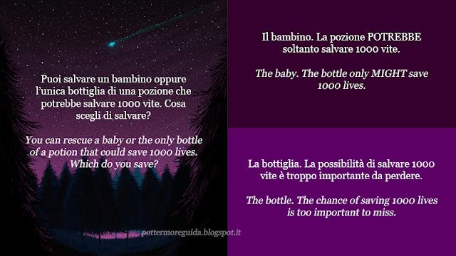 Puoi salvare un bambino oppure l'unica bottiglia di una pozione che potrebbe salvare 1000 vite. Cosa scegli di salvare?