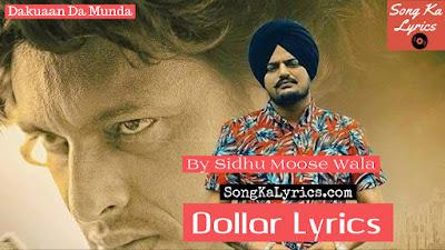 new-song-lyrics-dollar-sidhu-moose-wala-dakuaan-da-munda