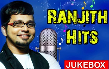 Singer Ranjith Super Hit Audio Jukebox