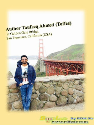 Author Taufeeq Ahmed (Toffee) at Golden Gate Bridge, San Francisco, California (USA) BookLysis by RDHSir