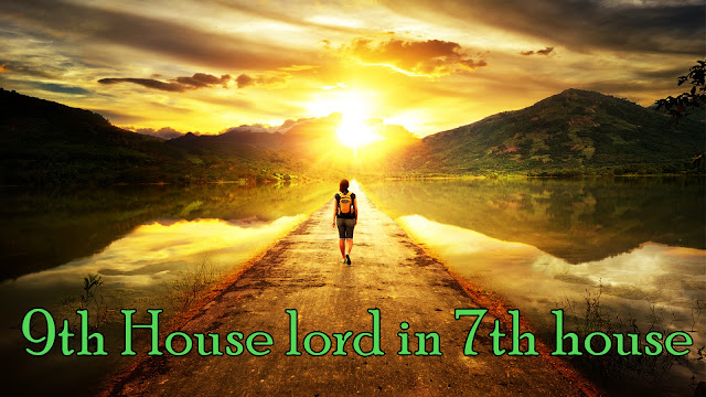 Understanding 9th House Lord placement In  the Seventh House