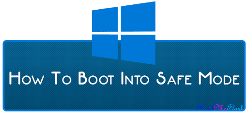 Boot Into Windows 10 Safe Mode