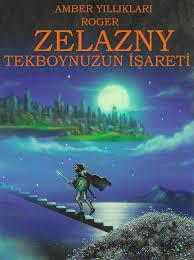 Roger Zelazny - Tekboynuzun İşareti