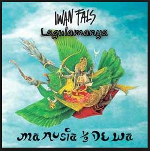 Download Iwan Fals Mp3 Album Manusia Setengah Dewa