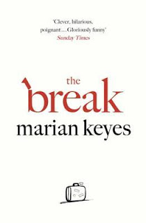 The Break by Marian Keyes - Reading, Writing, Booking