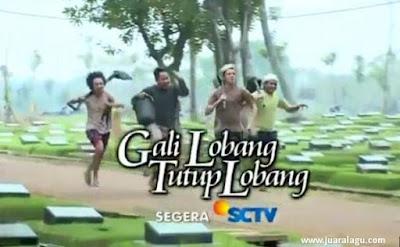 Download Lagu Ost Sinetron Gali Lobang Tutup Lobang SCTV