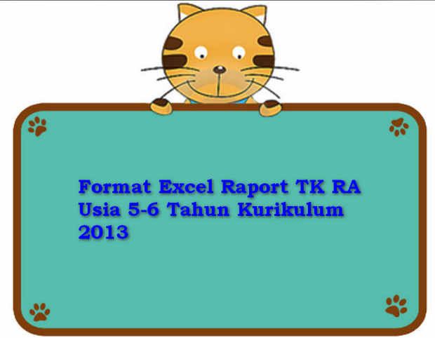 Format Excel Raport TK RA Usia 5-6 Tahun Kurikulum 2013