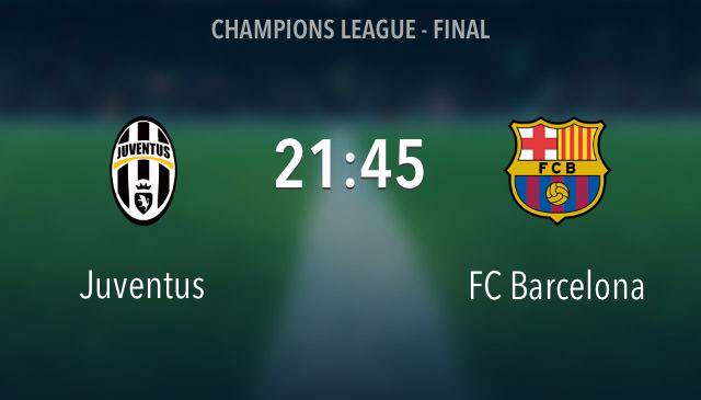 Barca — Juve in Champions League Final