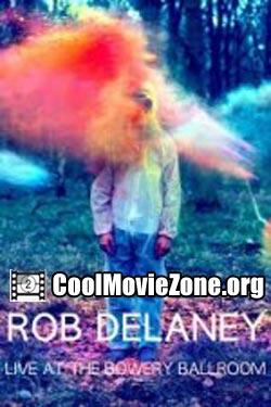 Rob Delaney Live at the Bowery Ballroom (2012)