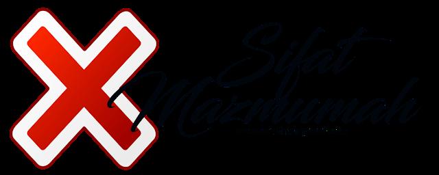 SIFAT-SIFAT MAZMUMAH