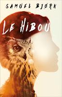 http://exulire.blogspot.fr/2016/06/le-hibou-samuel-bjork.html