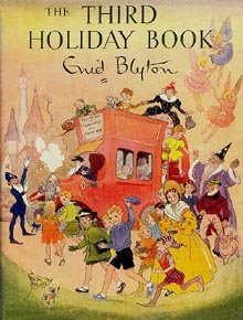 The third holiday book Enid Blyton