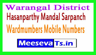 Hasanparthy Mandal Sarpanch Wardmumbers Mobile Numbers List Warangal District in Telangana State