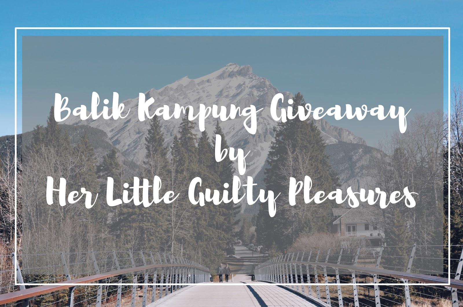 Balik Kampung Giveaway by Her Little Guilty Pleasures.