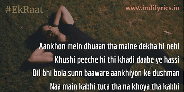 Ek Raat | Vilen | Song Quotes | Lyrics | Pics
