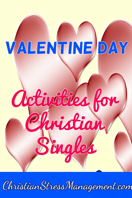 Valentine day activities for Christian singles