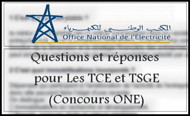 Questions et réponses pour Les TCE et TSGE (Concours ONE)