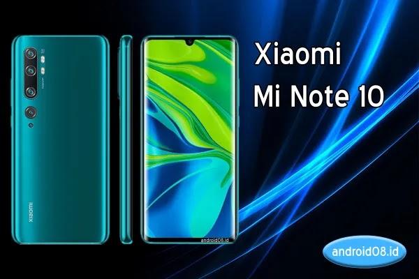 Intip Spesifikasi Xiaomi Mi Note 10