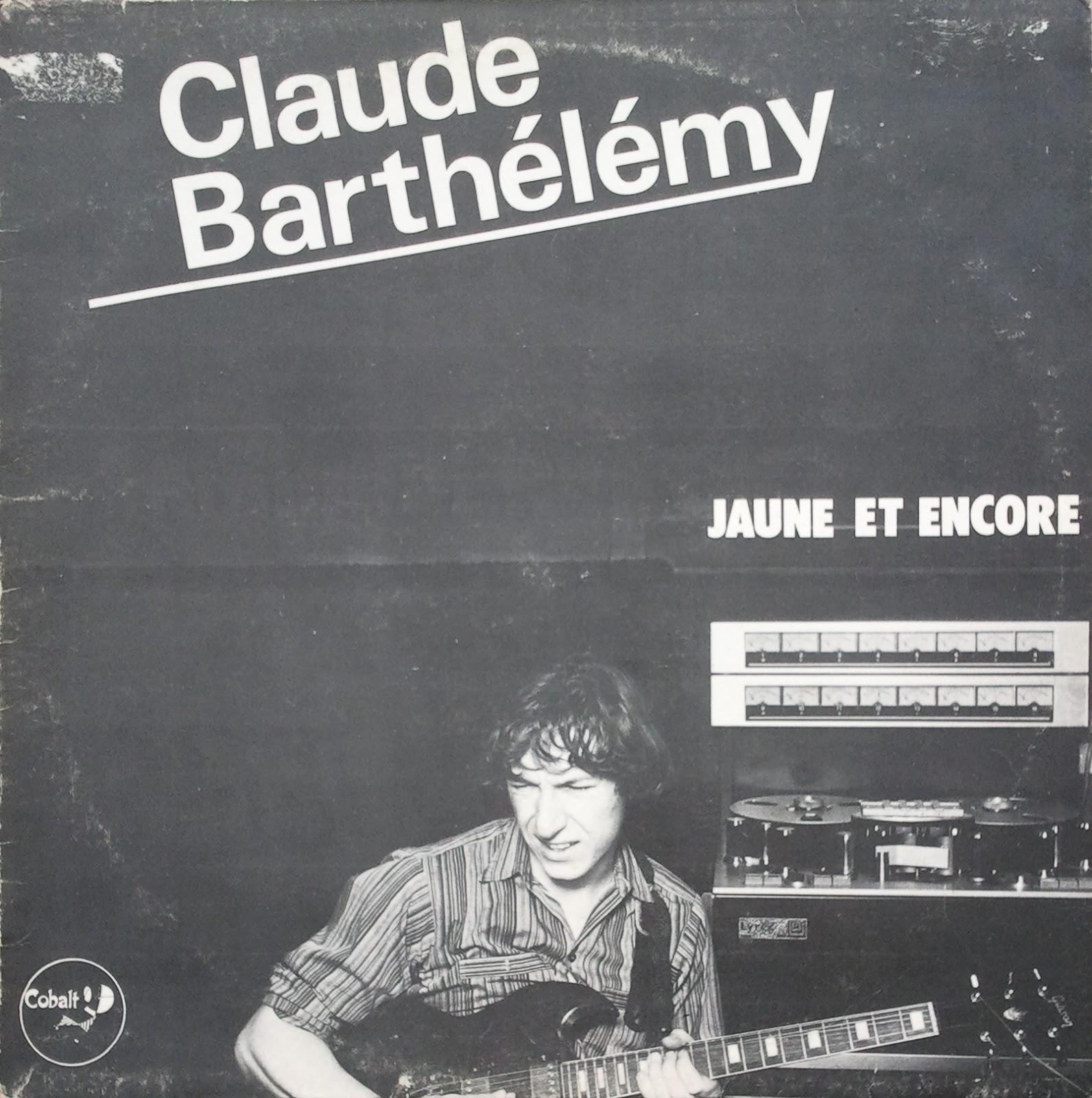 eaf3b468f44 progressive reviews  Claude Barthélémy – Jaune et Encore (FRA ...