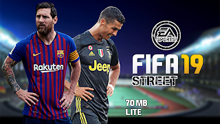FIFA 19 Street 70 MB Lite Android Offline Best Graphics
