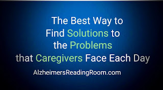 The best way to find solutions to the problems that caregivers face each day.