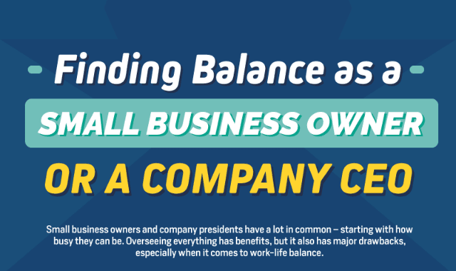 Finding Balance as a Small Business Owner or a Company CEO