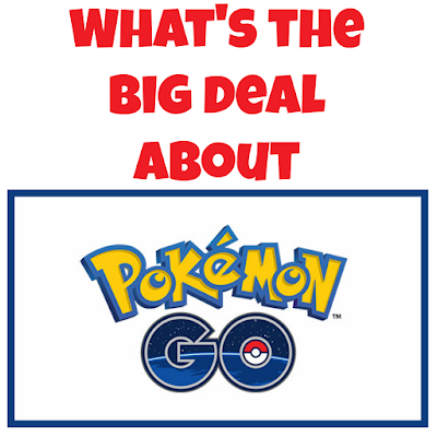 What's the big deal about Pokemon Go?!