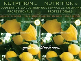 NUTRITION FOR FOODSERVICE AND CULINARY PROFESSIONALS 8th Edition