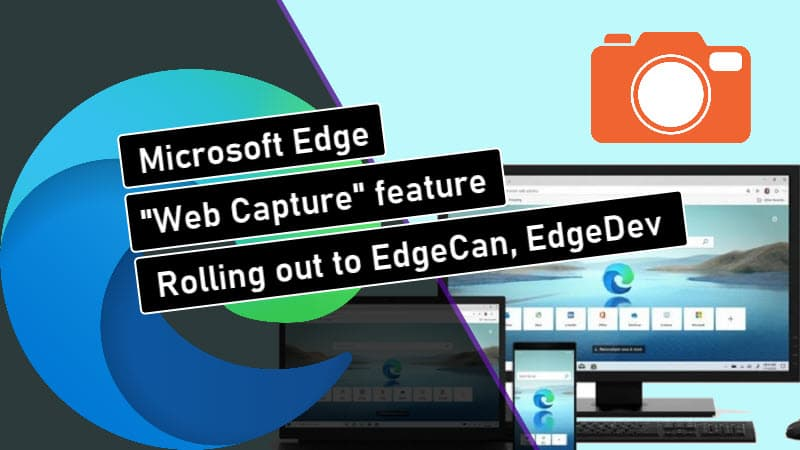 Web Capture feature of Microsoft Edge now live in Canary and Dev builds
