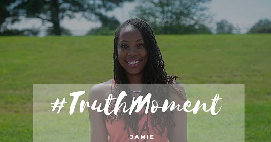a truth moment with jamie