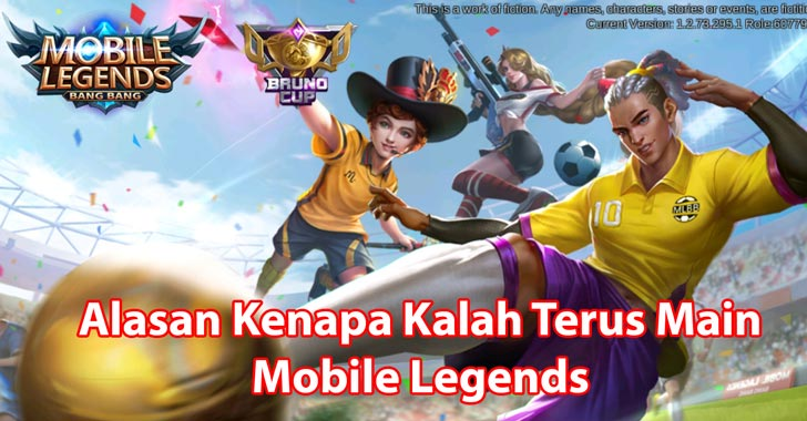 Kalah terus main mobile legends