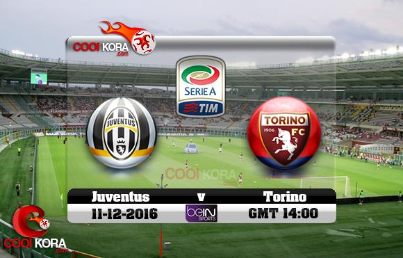 مشاهدة مباراة تورينو ويوفنتوس اليوم 11-12-2016 في الدوري الإيطالي