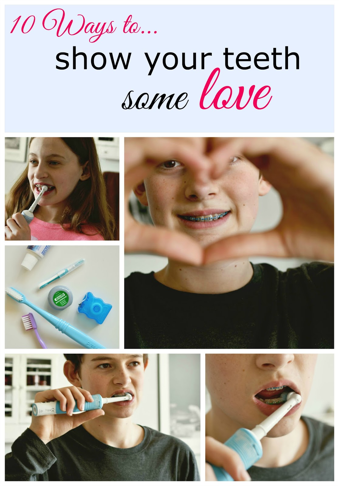 How Much Do You Love Your Teeth? Here are 10 easy ways to show them you care!