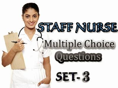 Staff nurse multiple choice questions set-03 ~ Multiple