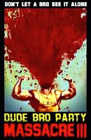 Dude Bro Party Massacre III (2015) online y gratis