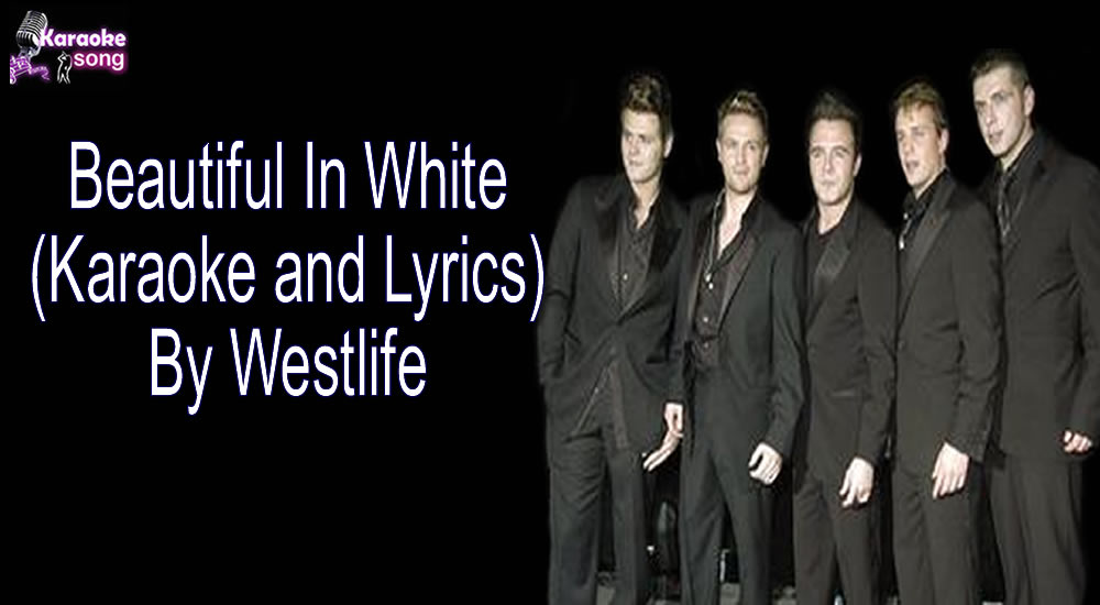 Beautiful In White By Westlife
