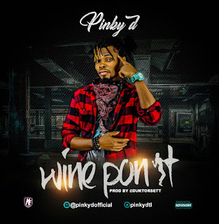 AUDIO: Pinky D – Wine Pon It