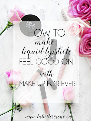 How To Rock Liquid Lipstick That's Actually Comfortable | Make Up For Ever Acrylic Liquid Lipsticks & HD Lip Serum | Review & Swatches | labellesirene.ca