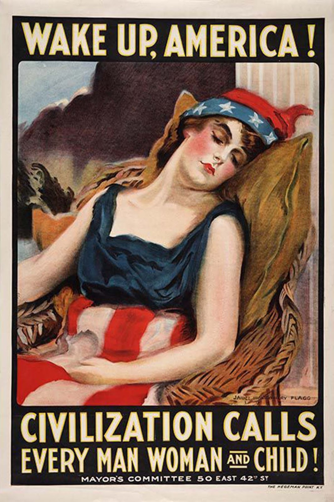 Wake Up, America! Civilization Calls Every Man Woman and Child!, 1917, James Montgomery Flagg.