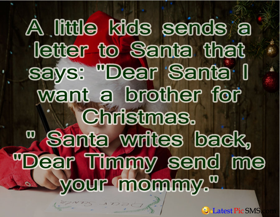 santa boy letter funny jokes - SMS of The Day in English with Pictures for Whatsapp & Facebook